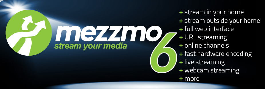 Mezzmo DLNA Media Server - Introducing Mezzmo 4